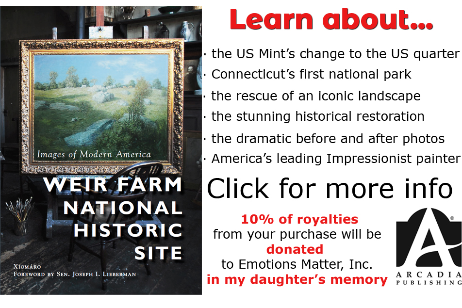 "Buy my book, ""Weir Farm National Historic Site"" (Arcadia Publishing)"